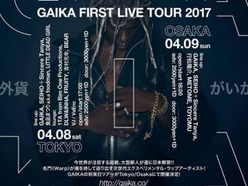 GAIKA FIRST LIVE TOUR 2017