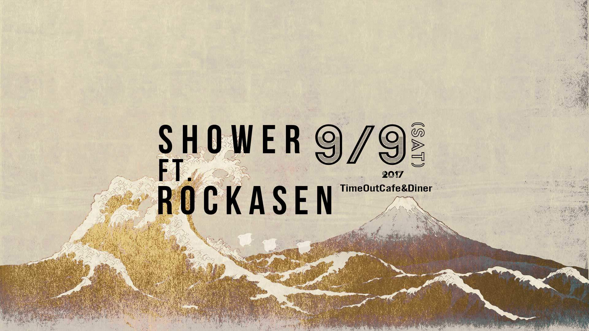 SHOWER ft. ROCKASEN